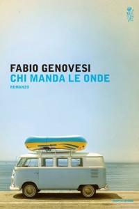 Chi manda le onde di Fabio Genovesi