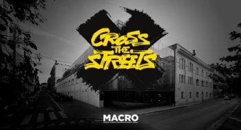 cross the streets macro roma 2017