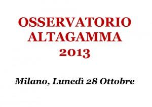 Osservatorio Altagamma 2013